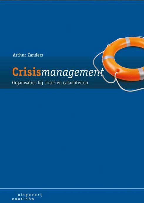 Boek Crisismanagement van Arthur Zanders